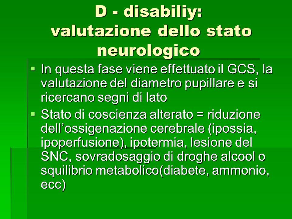 D - disabiliy: valutazione dello stato neurologico