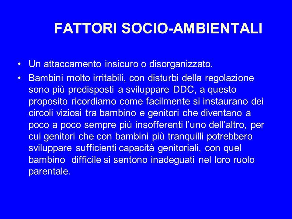 FATTORI SOCIO-AMBIENTALI