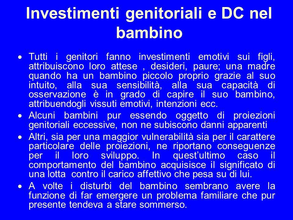 Investimenti genitoriali e DC nel bambino