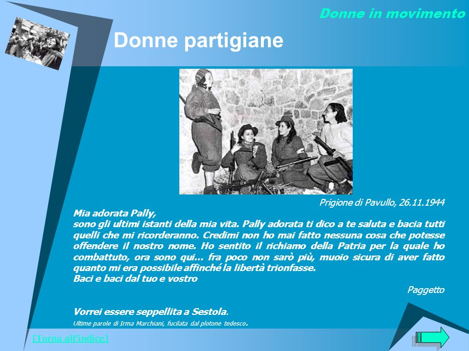 Donne partigiane Donne in movimento Prigione di Pavullo, 26.11.1944
