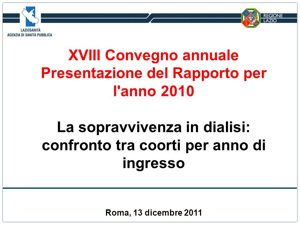 XVIII Convegno annuale Presentazione del Rapporto per l anno 2010