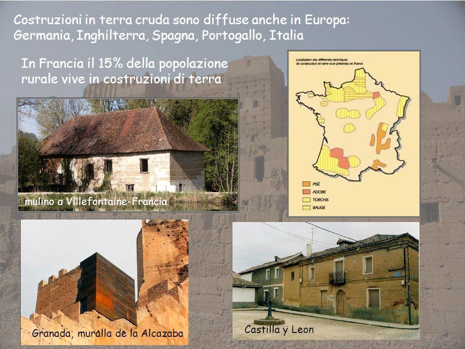 Costruzioni in terra cruda sono diffuse anche in Europa: Germania, Inghilterra, Spagna, Portogallo, Italia