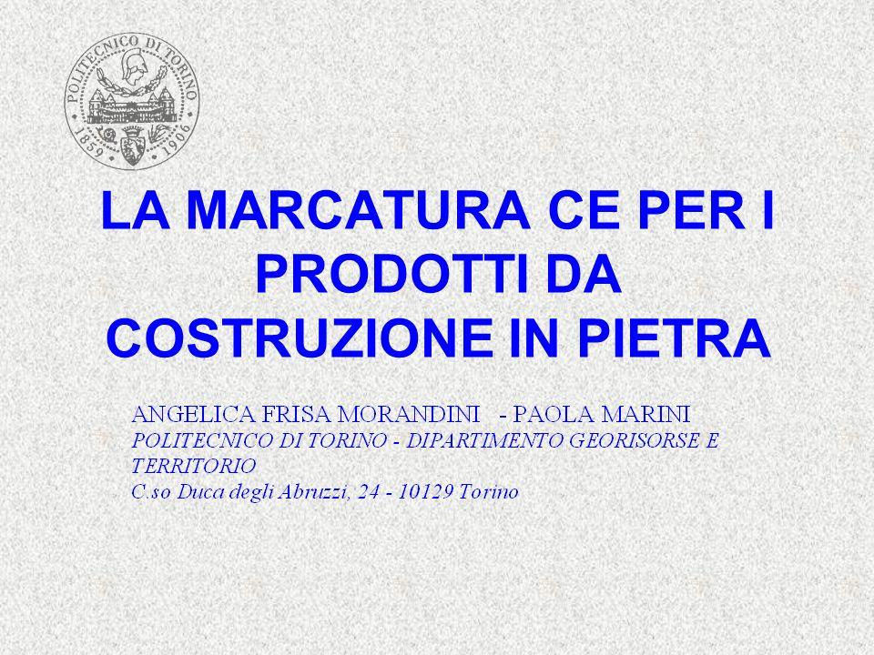 LA MARCATURA CE PER I PRODOTTI DA COSTRUZIONE IN PIETRA