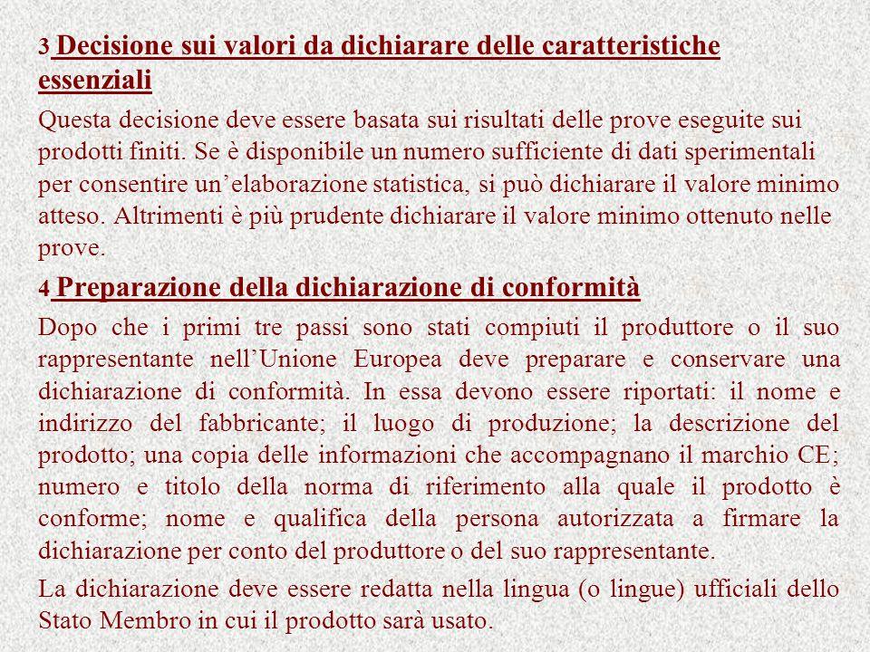 3 Decisione sui valori da dichiarare delle caratteristiche essenziali