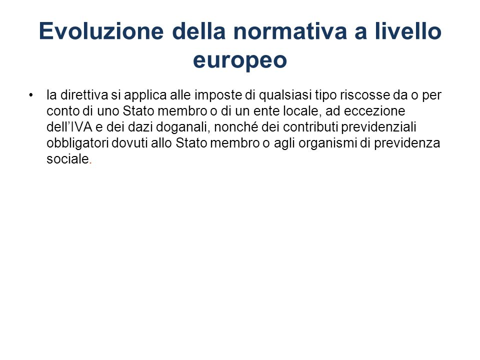 Evoluzione della normativa a livello europeo