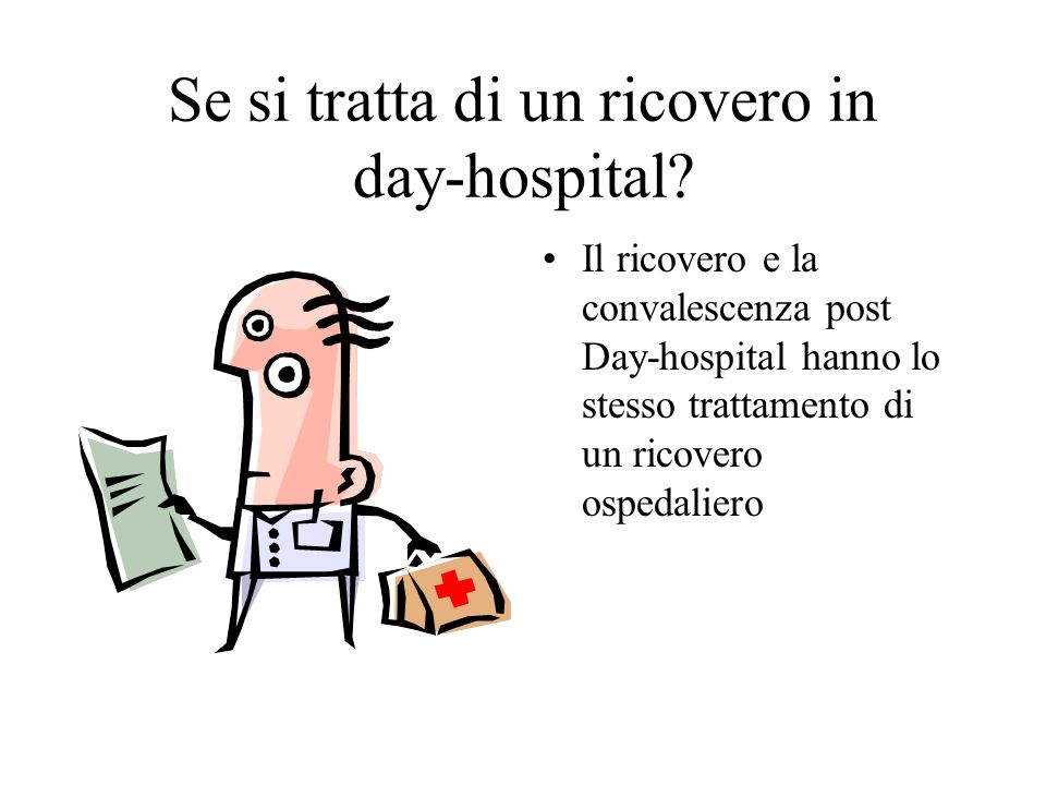 Se si tratta di un ricovero in day-hospital