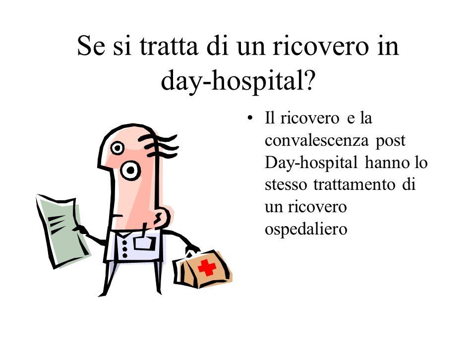 Se si tratta di un ricovero in day-hospital