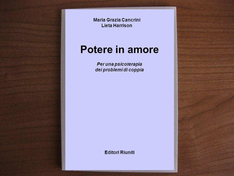 Potere in amore Maria Grazia Cancrini Lieta Harrison