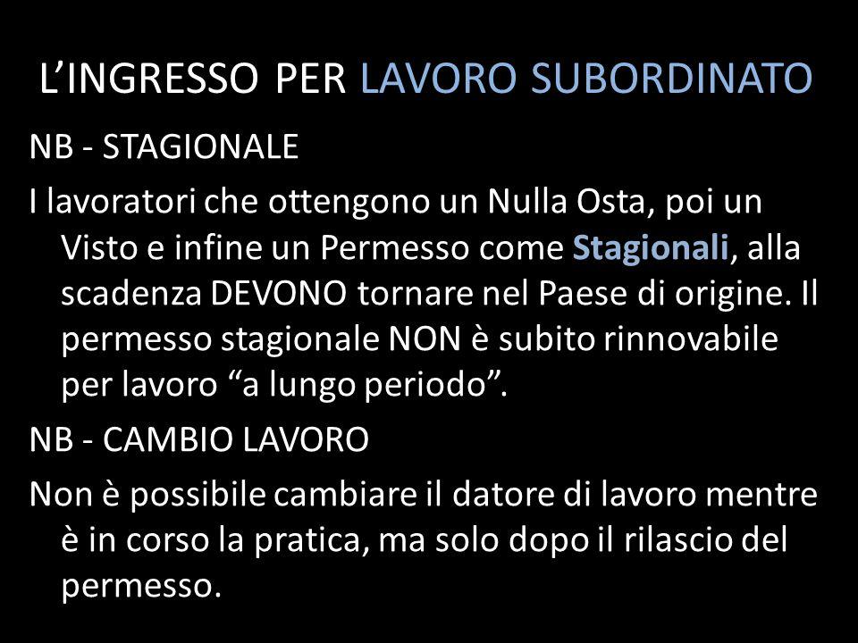 L'INGRESSO PER LAVORO SUBORDINATO