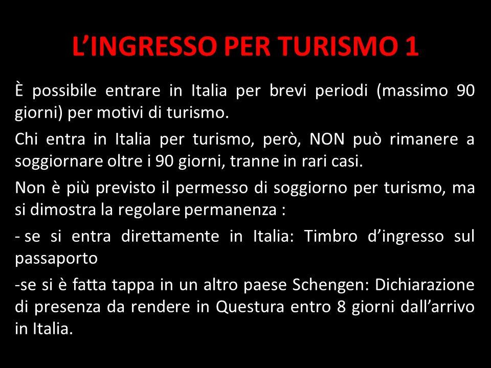 L'INGRESSO PER TURISMO 1