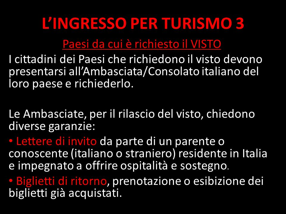L'INGRESSO PER TURISMO 3