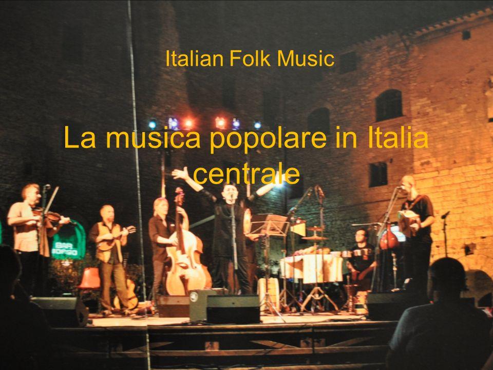 La musica popolare in Italia centrale