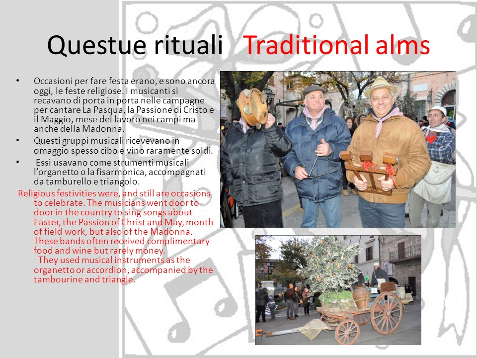 Questue rituali Traditional alms