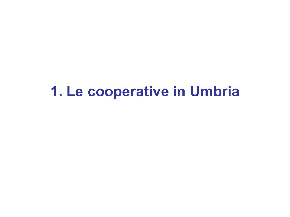 1. Le cooperative in Umbria