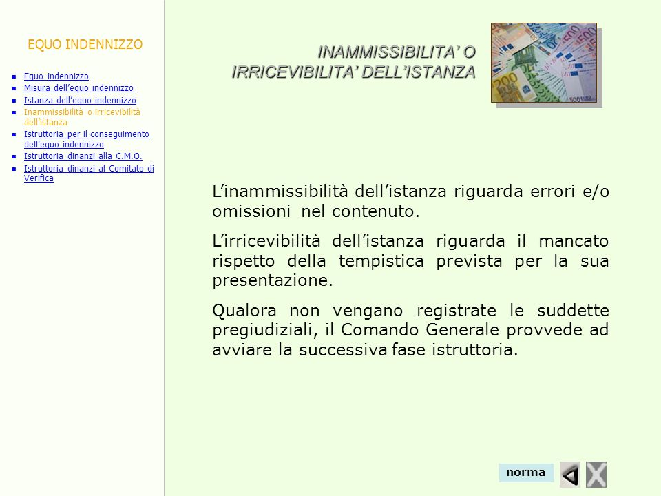 INAMMISSIBILITA' O IRRICEVIBILITA' DELL'ISTANZA