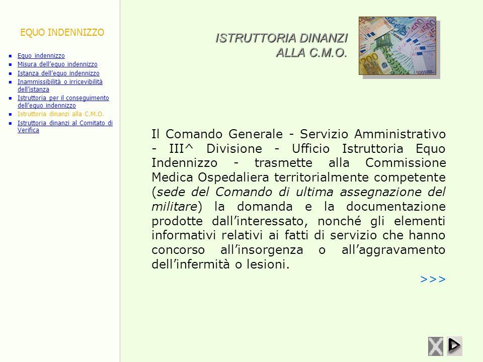 ISTRUTTORIA DINANZI ALLA C.M.O.