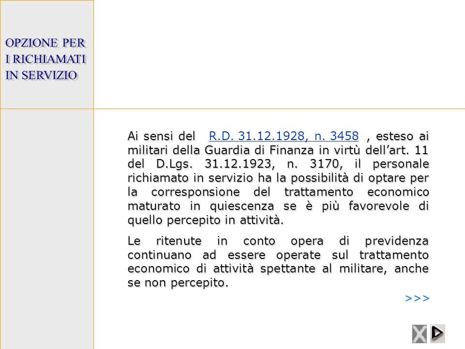 OPZIONE PER I RICHIAMATI. IN SERVIZIO.
