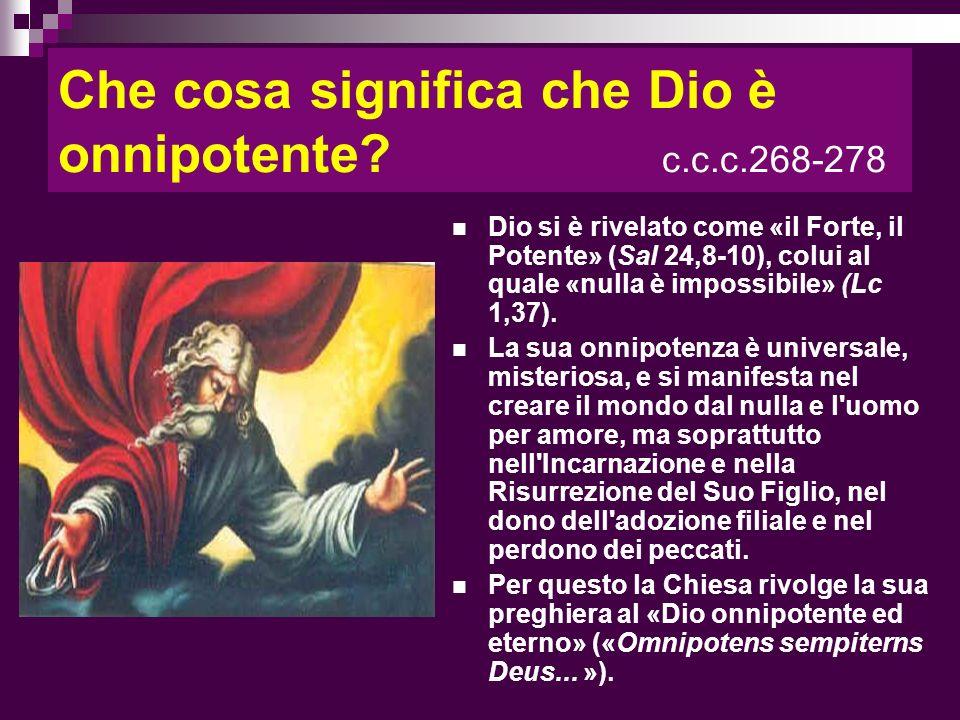 Che cosa significa che Dio è onnipotente c.c.c.268-278