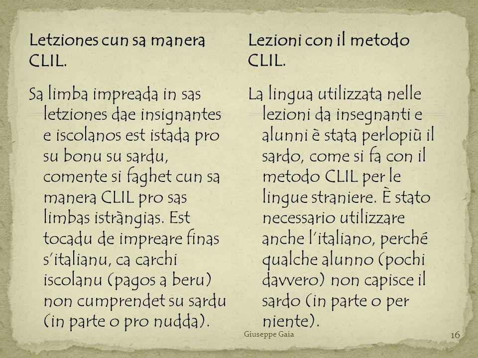 Letziones cun sa manera CLIL. Lezioni con il metodo CLIL.