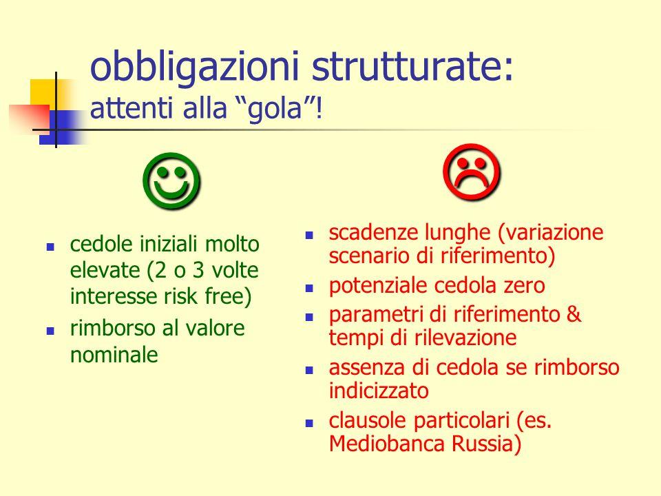 obbligazioni strutturate: attenti alla gola !