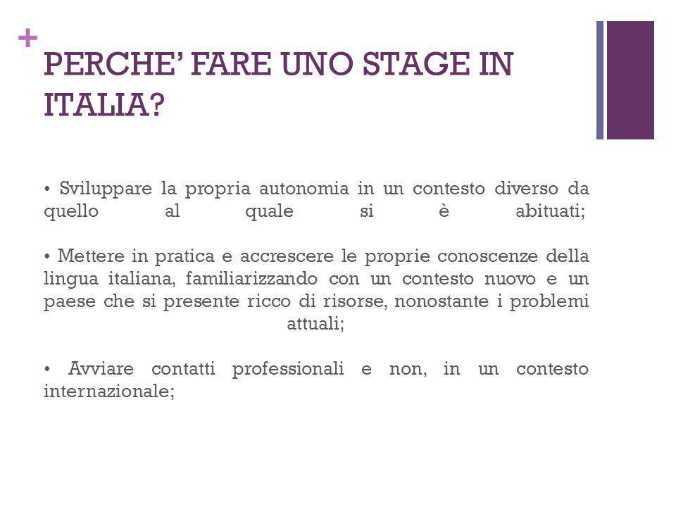PERCHE' FARE UNO STAGE IN ITALIA