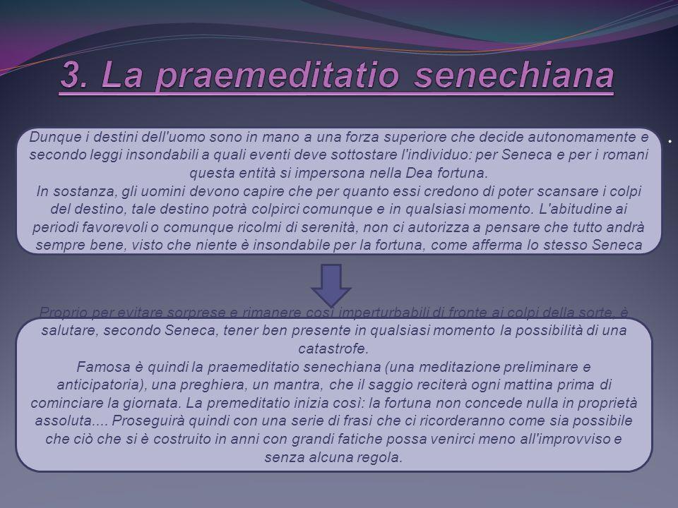 3. La praemeditatio senechiana