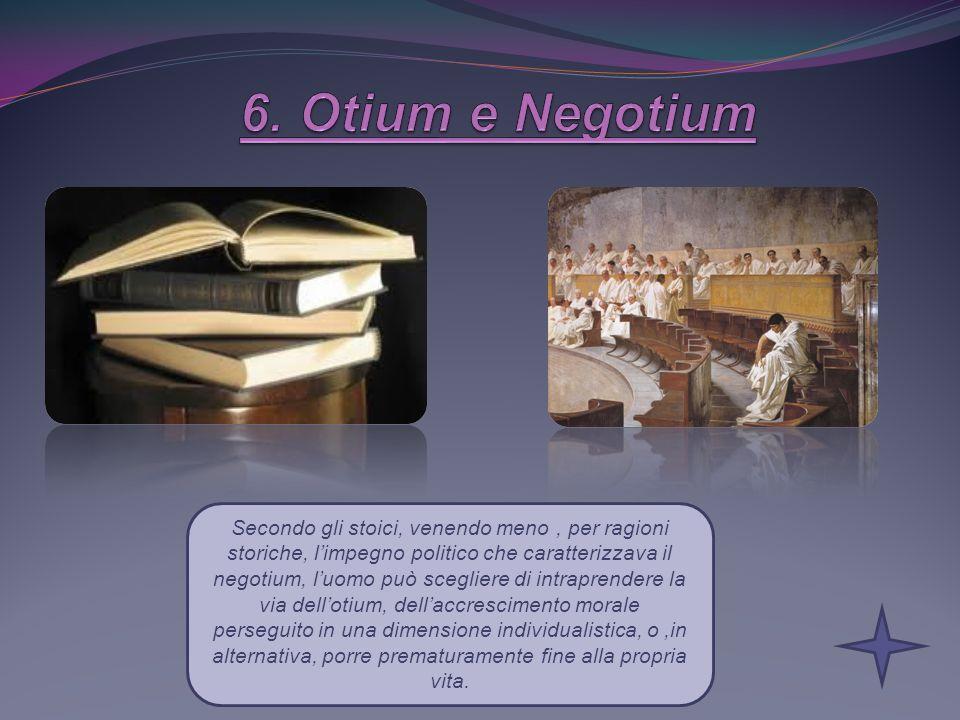 6. Otium e Negotium