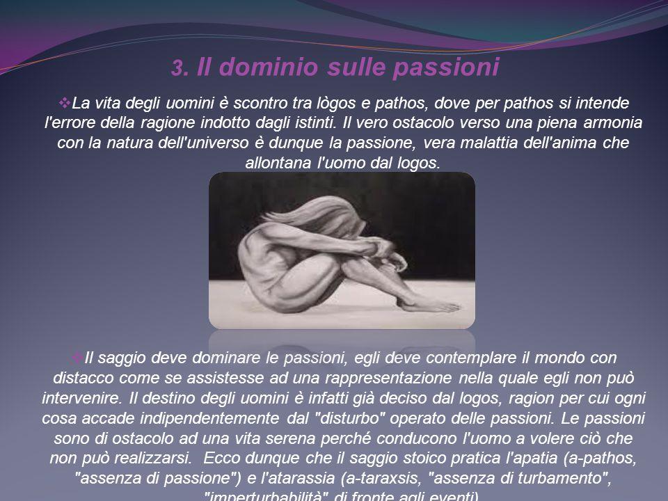 3. Il dominio sulle passioni