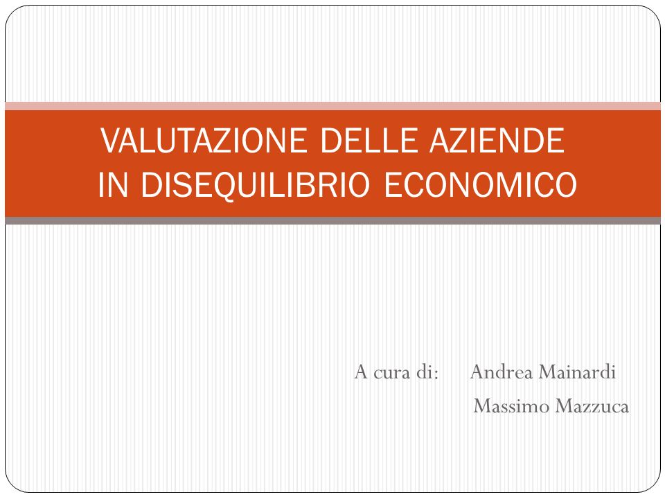 VALUTAZIONE DELLE AZIENDE IN DISEQUILIBRIO ECONOMICO