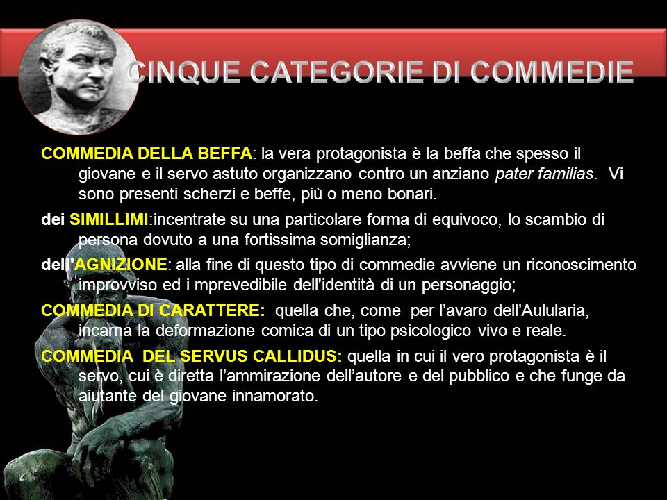 CINQUE CATEGORIE DI COMMEDIE