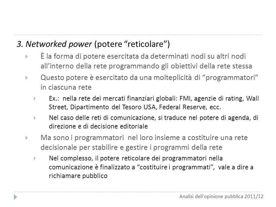 3. Networked power (potere reticolare )