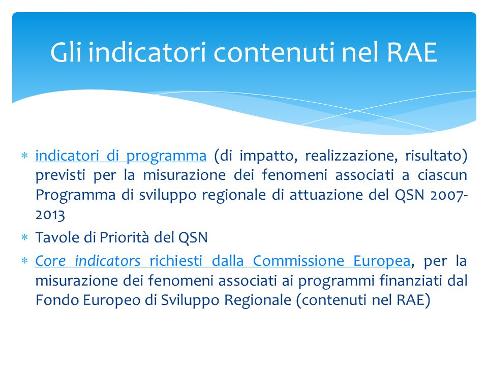 Gli indicatori contenuti nel RAE