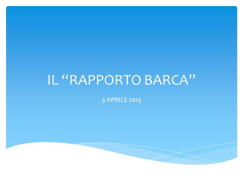 IL RAPPORTO BARCA 3 APRILE 2013