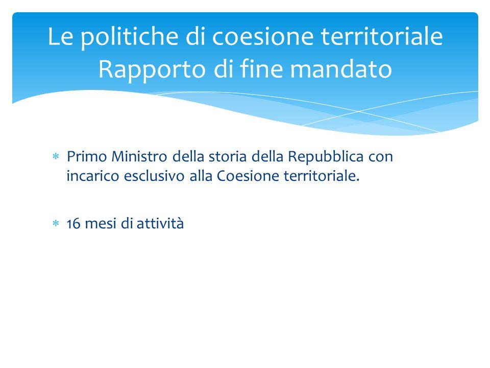 Le politiche di coesione territoriale Rapporto di fine mandato