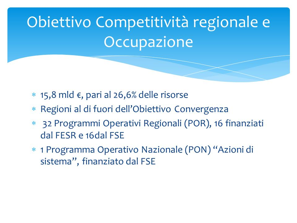 Obiettivo Competitività regionale e Occupazione