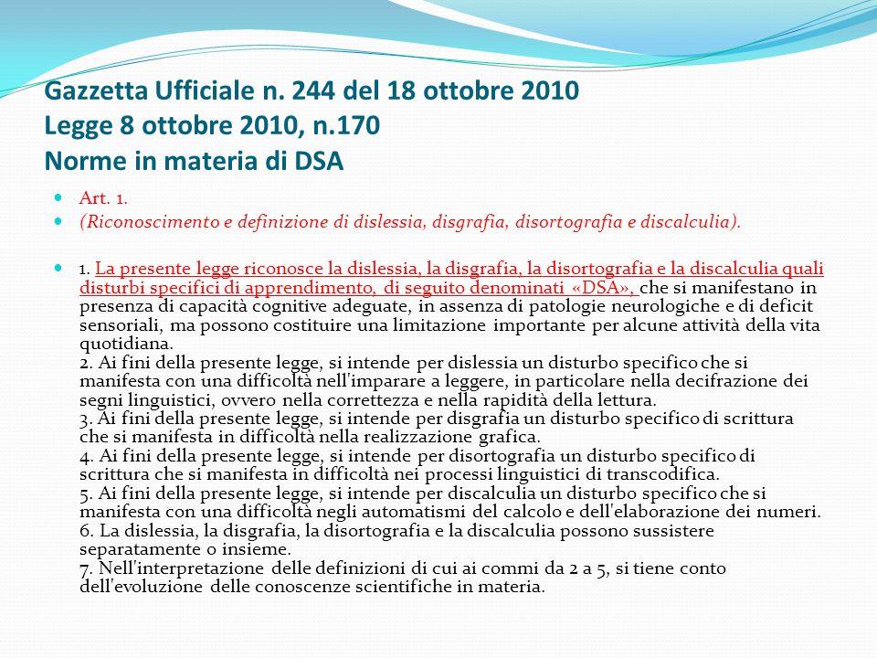 Gazzetta Ufficiale n. 244 del 18 ottobre 2010 Legge 8 ottobre 2010, n