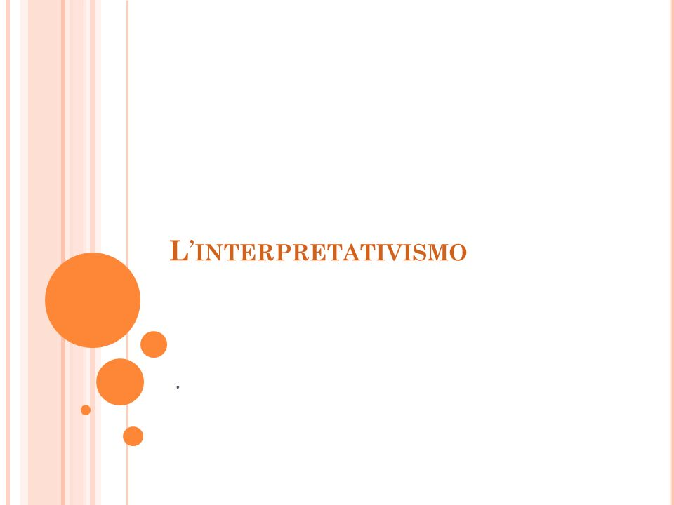 L'interpretativismo .