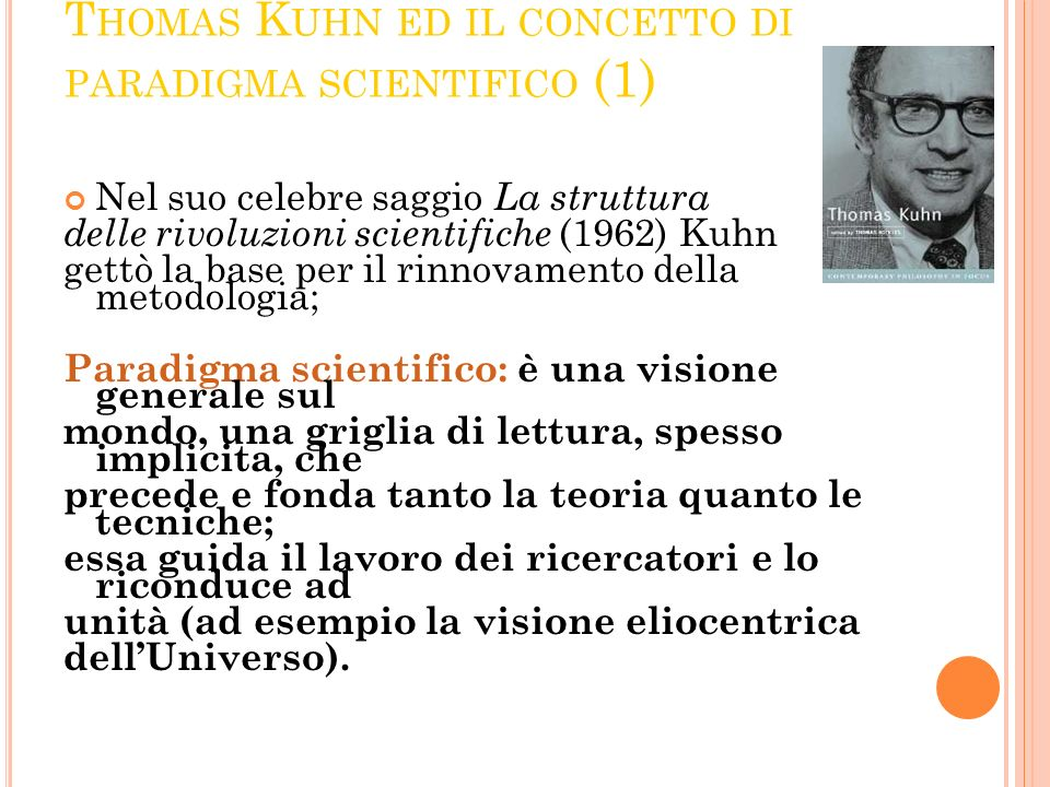 Thomas Kuhn ed il concetto di paradigma scientifico (1)