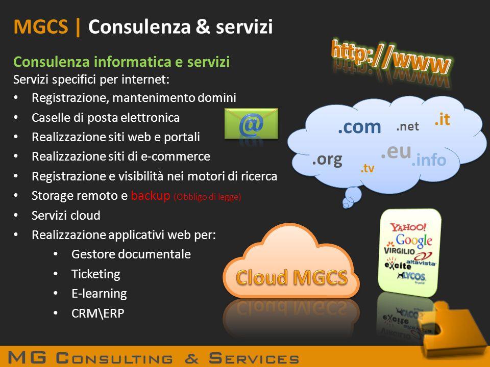 @ http://www .eu MGCS | Consulenza & servizi .com Cloud MGCS .it .org