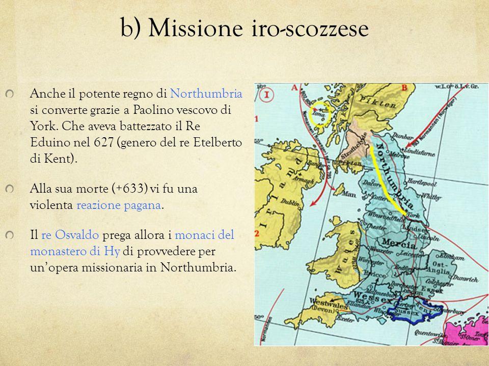 b) Missione iro-scozzese