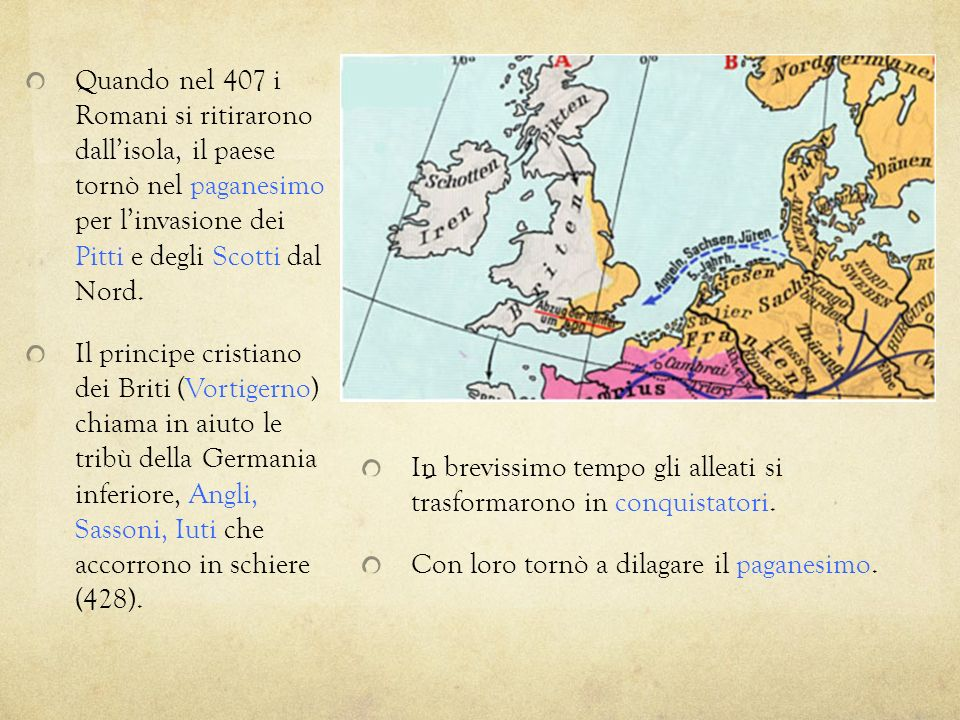 Quando nel 407 i Romani si ritirarono dall'isola, il paese tornò nel paganesimo per l'invasione dei Pitti e degli Scotti dal Nord.