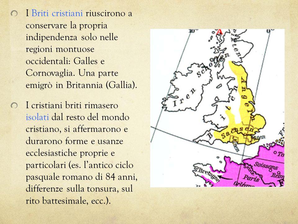 I Briti cristiani riuscirono a conservare la propria indipendenza solo nelle regioni montuose occidentali: Galles e Cornovaglia. Una parte emigrò in Britannia (Gallia).