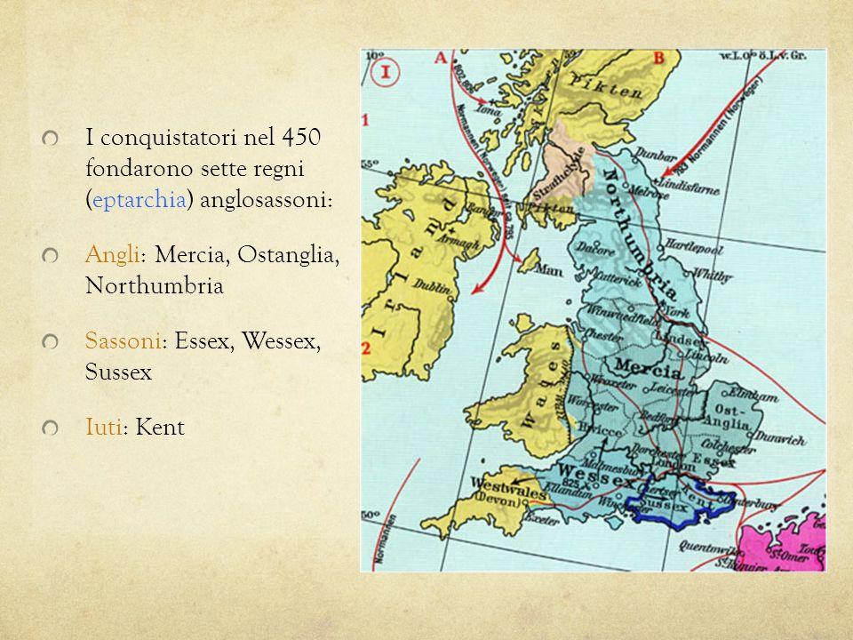 I conquistatori nel 450 fondarono sette regni (eptarchia) anglosassoni: