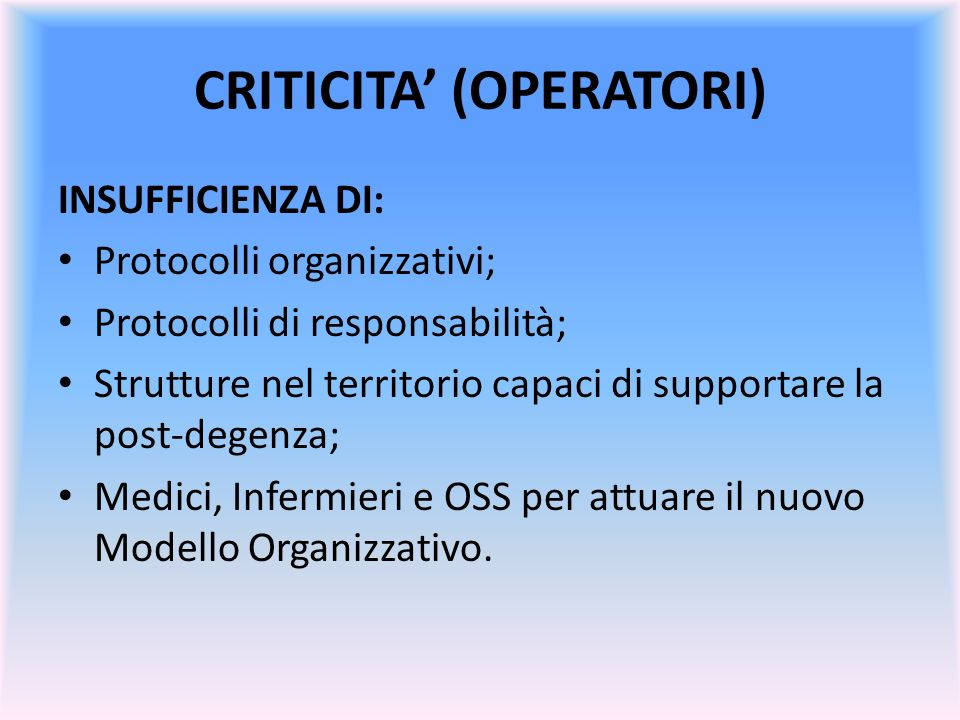 CRITICITA' (OPERATORI)