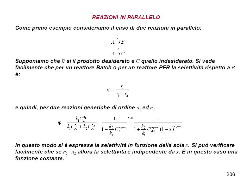 REAZIONI IN PARALLELO Come primo esempio consideriamo il caso di due reazioni in parallelo:
