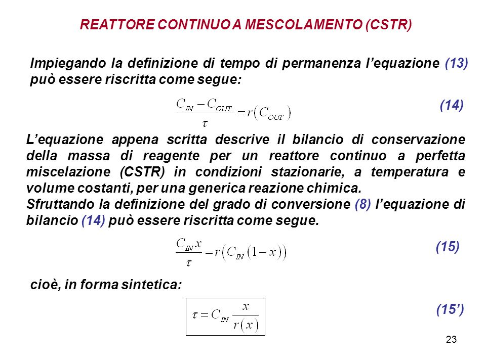 REATTORE CONTINUO A MESCOLAMENTO (CSTR)