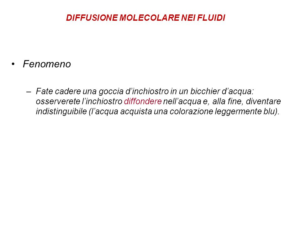 Fenomeno DIFFUSIONE MOLECOLARE NEI FLUIDI