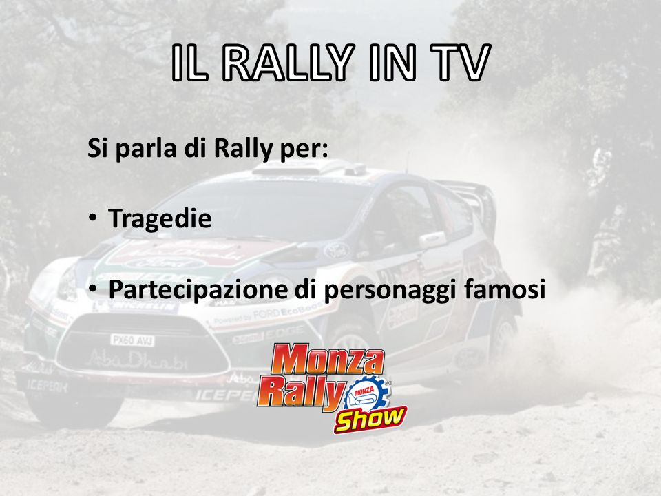 IL RALLY IN TV Si parla di Rally per: Tragedie