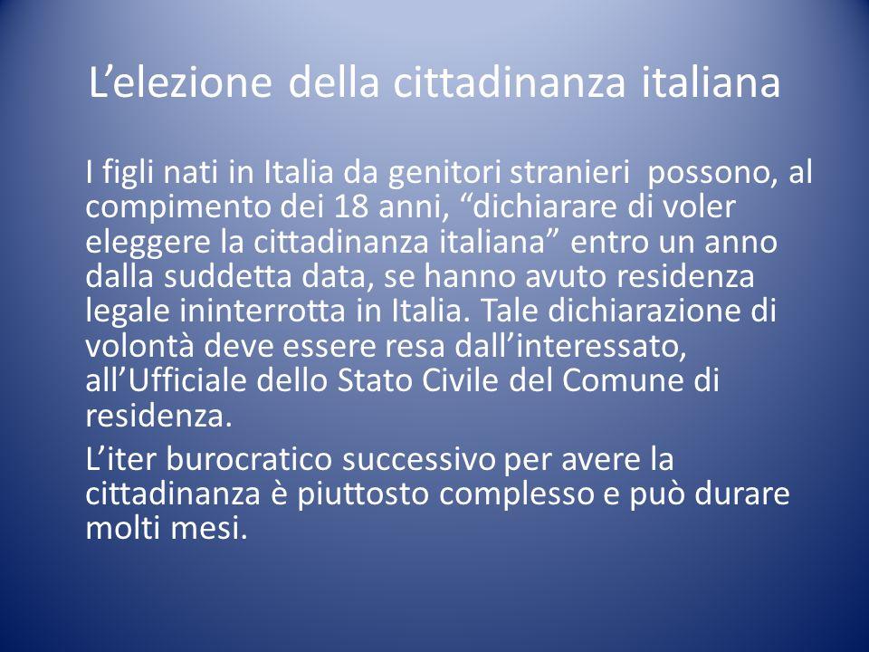 L'elezione della cittadinanza italiana