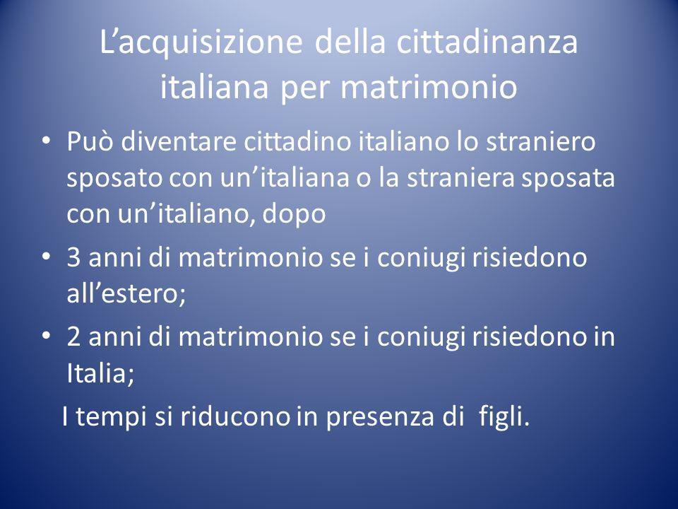 L'acquisizione della cittadinanza italiana per matrimonio